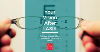 Your Vision After LASIK